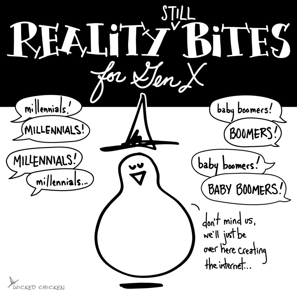 Reality Still Bites for Gen X