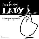 im-a-fucking-lady